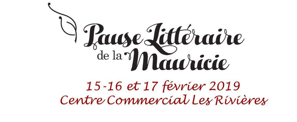 Pause littéraire de la Mauricie 4e édition