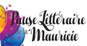 Pause littéraire de la Mauricie 5e anniversaire